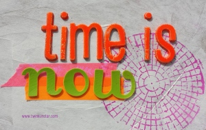 Time is now Dose 1